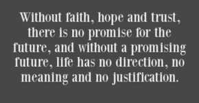 Hope, Trust and Faith